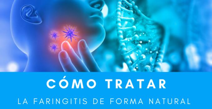 Remedios caseros naturales faringitis